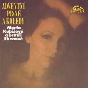 Marta Kubišová - Adventní Písně A Koledy