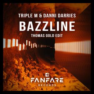 Bazzline (Thomas Gold Edit)