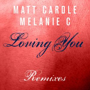 Loving You (Remixes)