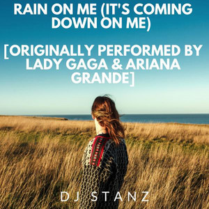Lady Gaga Feat. Ariana Grande - Rain On Me