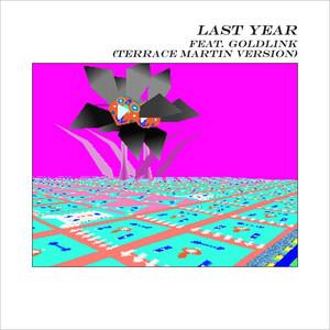 Last Year (Terrace Martin Version)
