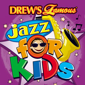 Drew's Famous Jazz For Kids album