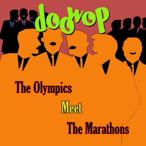The Olympics Meet the Marathons Doo Wop album