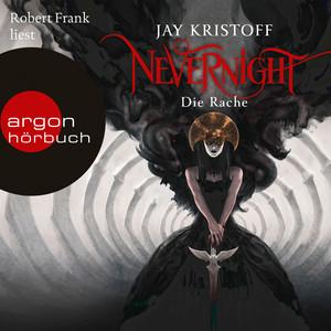 Nevernight, Band 3: Die Rache (Ungekürzte Lesung)