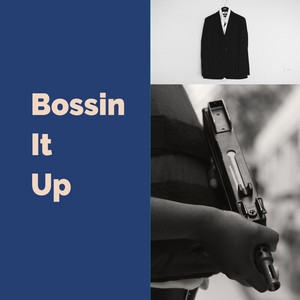 Bossin It Up - Remix cover art