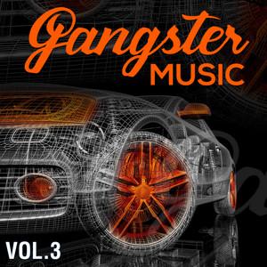 GANGSTER MUSIC, Vol. 3