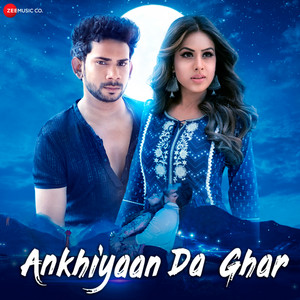 Ankhiyaan Da Ghar