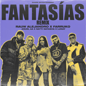 Fantasias (Remix) [feat. Farruko & Lunay] - Rauw Alejandro