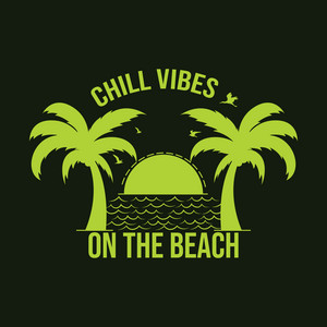 Chill Vibes On The Beach