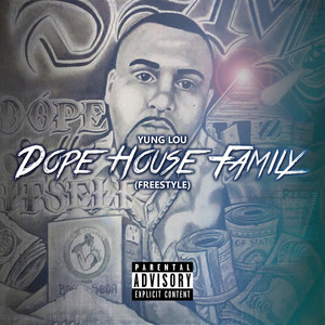 Dope House Family (Freestyle)