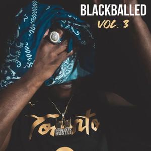 Blackballed, Vol. 3