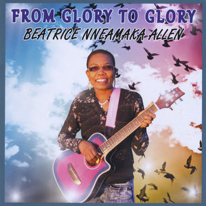 From Glory to Glory album