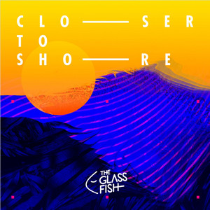 Closer to Shore album