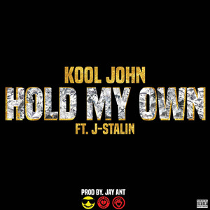 Hold My Own (feat. J. Stalin) - Single