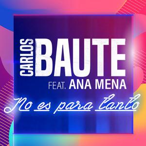 No es para tanto (feat. Ana Mena)