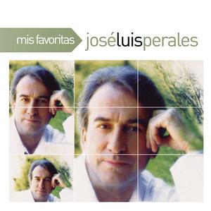 Mis Favoritas - Jose Luis Perales