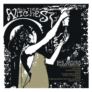 Elk.Blood.Heart by All Them Witches