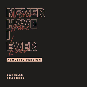Never Have I Ever (Acoustic Version)