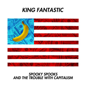Spooky Spooks and the Trouble with Capitalism