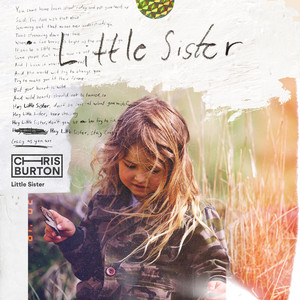Chris Burton - Little Sister