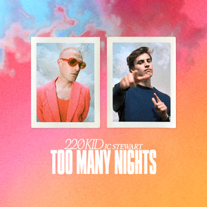 Too Many Nights (with JC Stewart)
