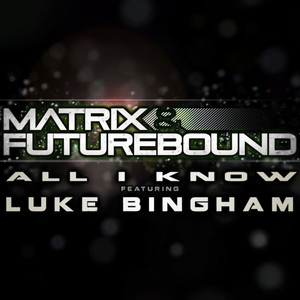 Matrix & Futurebound – All I Know (Studio Acapella)