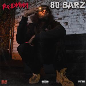 80 BARZ by Redman