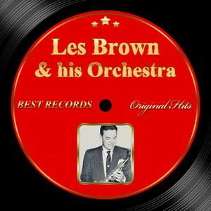Original Hits: Les Brown and His Orchestra album