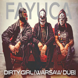 Dirty Girl (Warsaw Dub)