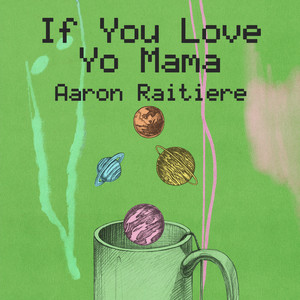 """If You Love Yo Mama (from """"At home with the kids"""")"""