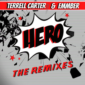 Terrell Carter & eMMber – Hero (Studio Acapella)