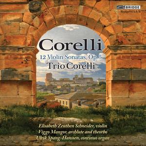 Violin Sonata in A Major, Op. 5 No. 6: I. Grave by Arcangelo Corelli, Trio Corelli