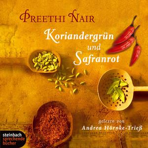 Koriandergrün und Safranrot (Gekürzt) Audiobook