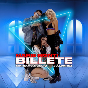 Billete (with Mariah Angeliq & J. Alvarez)