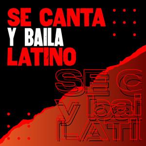 Se canta y baila latino