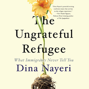 The Ungrateful Refugee - What Immigrants Never Tell You (Unabridged) Audiobook