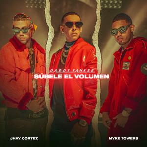 Daddy Yankee, Myke Towers, Jhay Cortez - SÚBELE EL VOLUMEN Mp3 Download