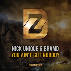 You Ain't Got Nobody