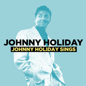 Johnny Holiday Sings (Digitally Remastered) album