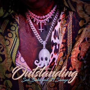 Outstanding (feat. 21 Savage)