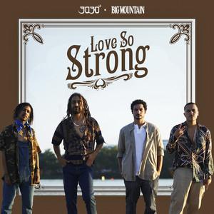 Love So Strong