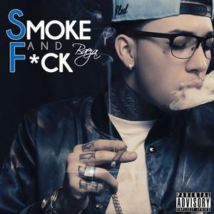 Smoke and F*ck - Single