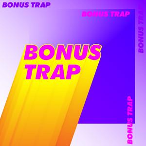 Bonus Trap