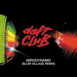 Aerodynamic (Slum Village Remix)