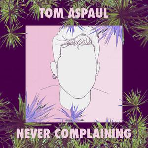 Never Complaining