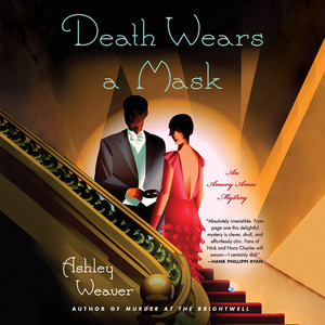 Death Wears A Mask - An Amory Ames Mystery 2 (Unabridged)