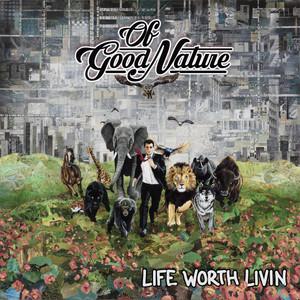 Life Worth Livin