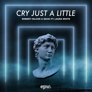 Cry Just A Little (feat. Laura White)