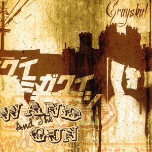 Wand and the Gun