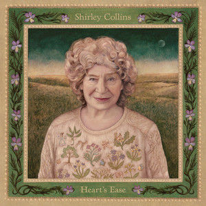 Shirley Collins  Heart's Ease :Replay